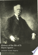 History of the Life of D  Hayes Agnew