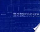 Van Nelle Factory In Stereo