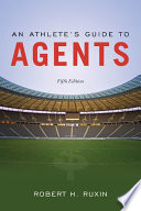 An Athlete S Guide To Agents