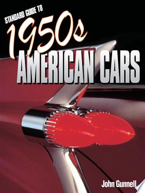 Standard Guide to 1950s American Cars - ISBN:9780873498685