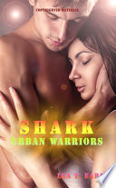 Shark - Urban Warriors 5