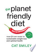 The Planet Friendly Diet