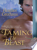 Taming The Beast : to return to the home he loves....
