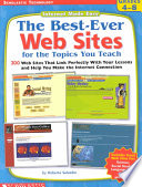 The Best Ever Web Sites for the Topics You Teach