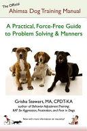 The Official Ahimsa Dog Training Manual