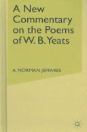 A New Commentary On The Poems Of W B Yeats