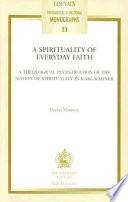A Spirituality of Everyday Faith