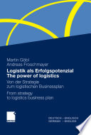 Logistik als Erfolgspotenzial   The power of logistics