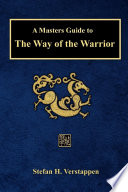 download ebook a masters guide to the way of the warrior pdf epub