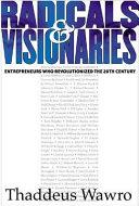 Radicals and Visionaries
