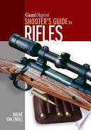 Gun Digest Shooter s Guide to Rifles