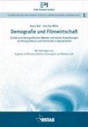 Demografie und Filmwirtschaft