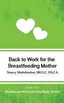 Back to Work for the Breastfeeding Mother