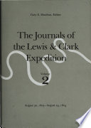 The Journals of the Lewis and Clark Expedition  August 30  1803 August 24  1804