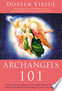 Archangels 101 : you can develop an even closer relationship...