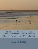 30 Division Worksheets With 1 Digit Dividends 1 Digit Divisors book