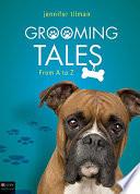 Grooming Tales