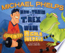 How to Train with a T  Rex and Win 8 Gold Medals