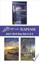 Love Inspired Suspense July 2015 - Box Set 2 of 2