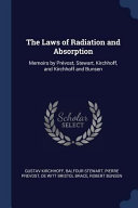 The Laws of Radiation and Absorption  Memoirs by PR  vost  Stewart  Kirchhoff  and Kirchhoff and Bunsen