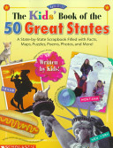 The Kids  Book of the 50 Great States