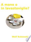 A mano o in lavastoviglie? piccolo conflitto ambientale in forma scenica