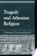 Tragedy and Athenian Religion Exploration In Ancient Greece And Performance