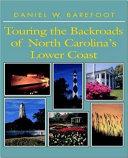 Touring the Backroads of North Carolina's Lower Coast