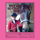 Why Girls Are Crazy about Horses? Crazy Girl Have You Ever