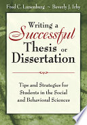Writing a Successful Thesis Or Dissertation