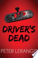 Driver S Dead