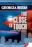 Too Close to Touch Book Cover