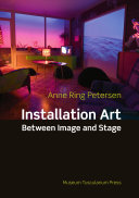 Installation Art between Image and Stage