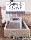 Natural Soap Second Edition