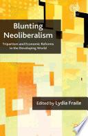 Blunting Neoliberalism