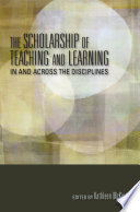 The Scholarship Of Teaching And Learning In And Across Disciplines