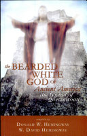 The Bearded White God of Ancient America
