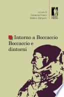 Intorno a Boccaccio Boccaccio e dintorni