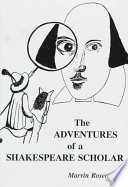 The Adventures of a Shakespeare Scholar
