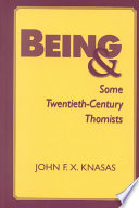 Being and Some Twentieth century Thomists