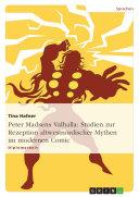 Peter Madsens Valhalla: Studien zur Rezeption altwestnordischer Mythen im modernen Comic