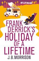 download ebook frank derrick\'s holiday of a lifetime pdf epub