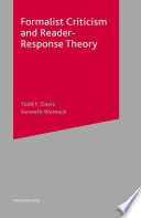 Formalist Criticism And Reader Response Theory book