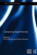Comparing Super Diversity
