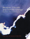 Weather, Climate and Climate Change Most Crucial And Contentious Issues Facing