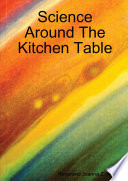 Science Around the Kitchen Table