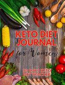 Keto Diet Journal For Women 90 Days Keto Diet Tracker