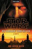 Star Wars TM  Der Vergessene Stamm der Sith