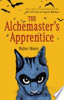 The Alchemaster s Apprentice  A Novel