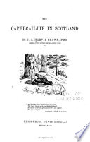 The Capercaillie in Scotland